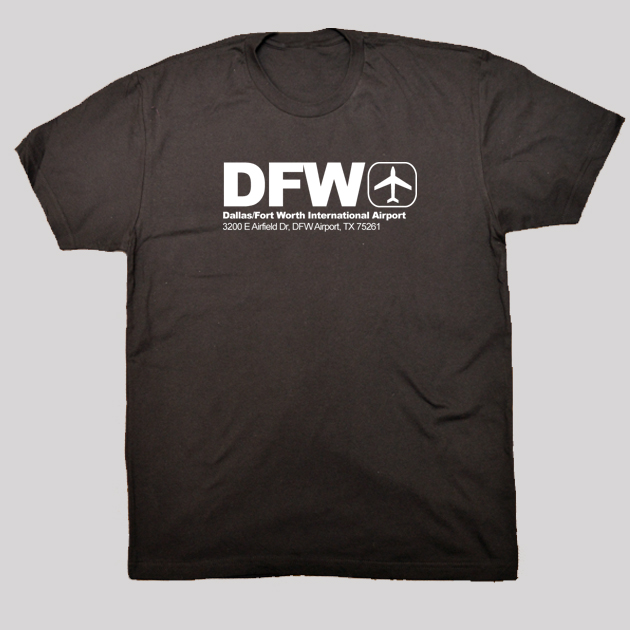 DFW - Dallas Airport Code T-shirt