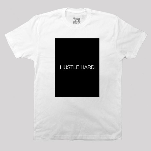 Hustle Hard T-Shirt